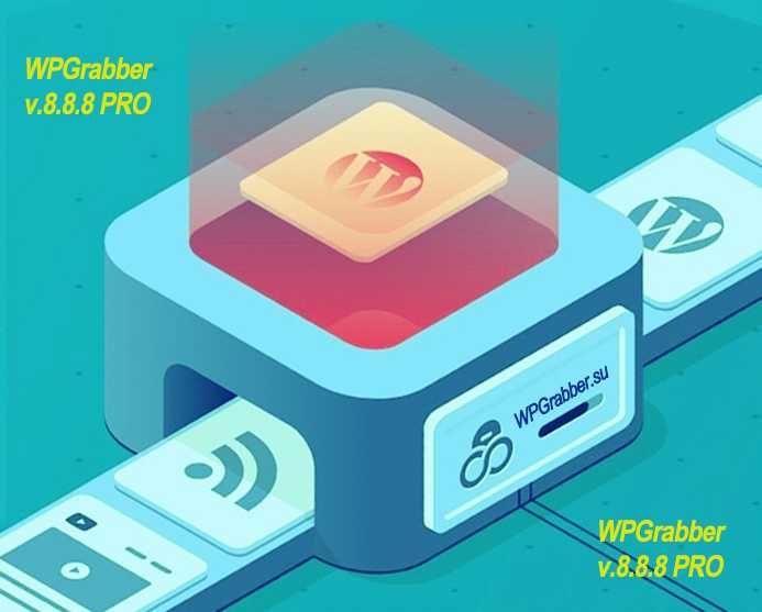 Плагин WPGrabber v.8.8.8 PRO + переводчик LingvaNex Translation API