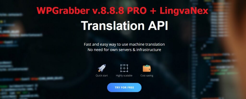 Настройка перевода LingvaNex Translation API в плагине WPGrabber v.8.8.8 PRO